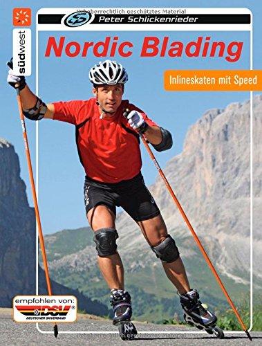 9783517084060: Nordic Blading: Inlineskaten mit Speed