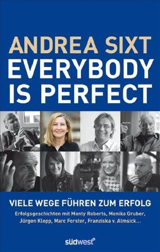 9783517084893: Everybody is perfect: Viele Wege f�hren zum Erfolg