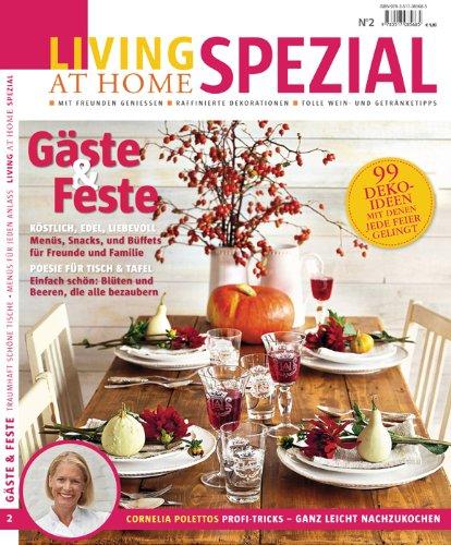 9783517085685: Living at Home spezial - Genießen mit Freunden und Familie: Living at Home spezial