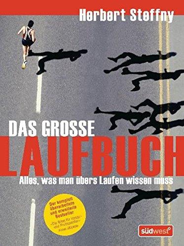 9783517086422: Das gro�e Laufbuch: Alles, was man �bers Laufen wissen muss. Vom richtigen Einstieg bis zum Marathon