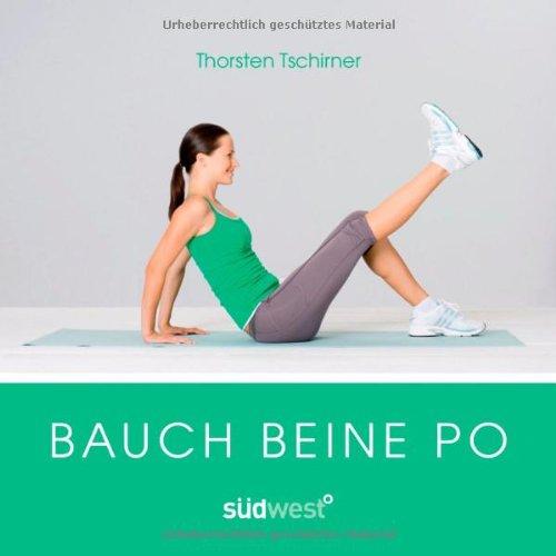 Bauch, Beine, Po