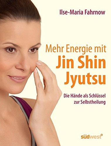9783517087825: Mehr Energie mit Jin Shin Jyutsu