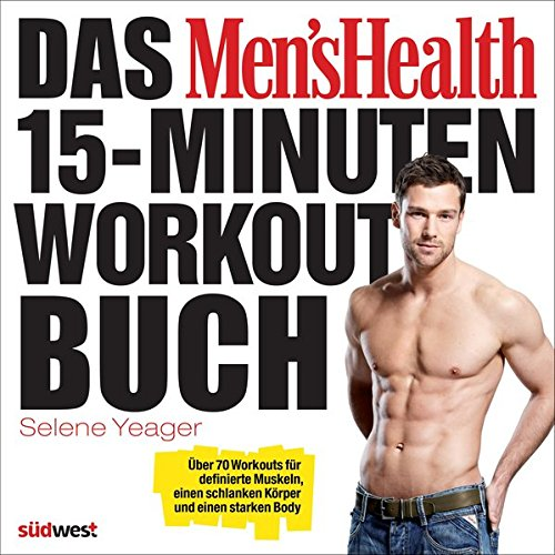 Das Men's Health 15-Minuten-Workout-Buch (3517088099) by Imported by Yulo inc.