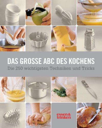 9783517088105: Das große ABC des Kochens: Die 250 wichtigsten Techniken und Tricks