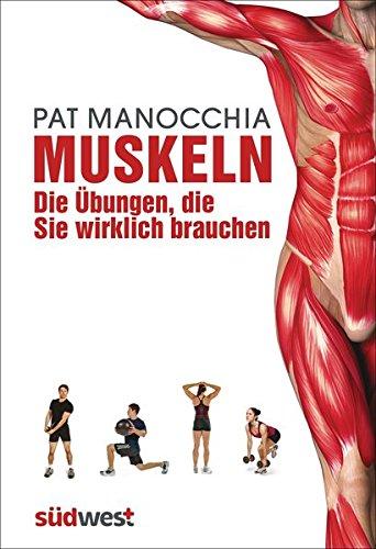 9783517089270: Muskeln - die Übungen, die Sie wirklich brauchen