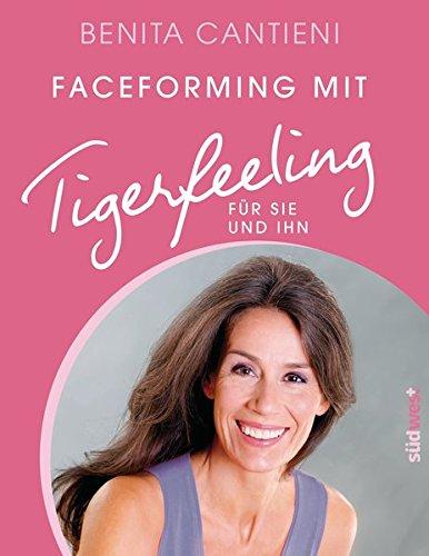 9783517089829: Faceforming mit Tigerfeeling für sie und ihn