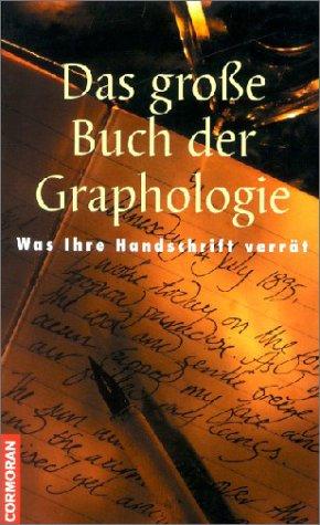9783517090368: Das groÃ?e Buch der Graphologie. Was Ihre Handschrift verrät