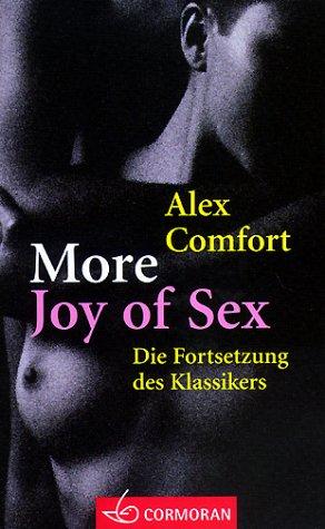 9783517091433: More Joy of Sex. Die Fortsetzung des Klassikers.
