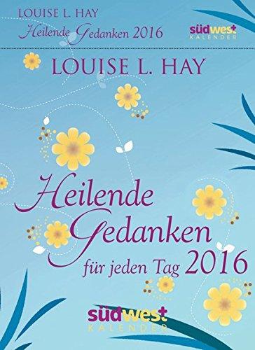 9783517093376: Heilende Gedanken für jeden Tag 2016 Textabreißkalender