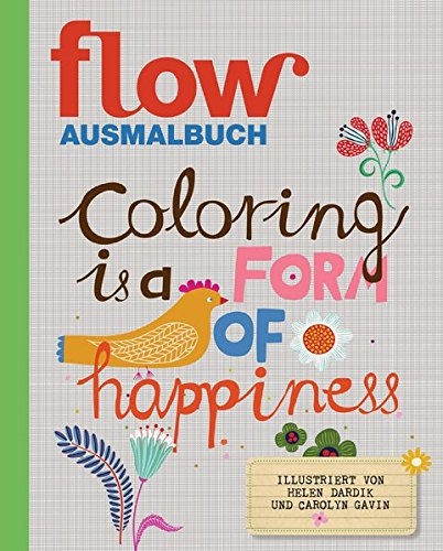 9783517094816: Flow Malbuch: Coloring is a form of happiness
