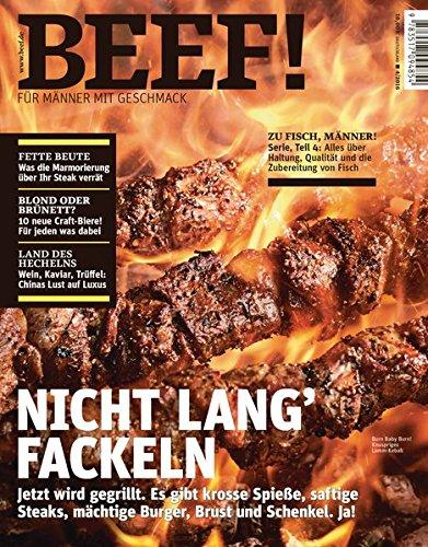 9783517094854: BEEF! - Für Männer mit Geschmack. Ausgabe 4/2016: Jetzt wird gegrillt. Es gibt krosse Spieße, saftige Steaks, mächtige Burger, Brust und Schenkel. Ja!