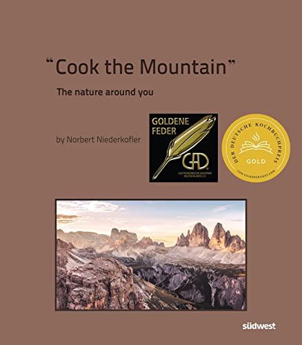 9783517099736: Cook The Mountain [Edizione italiana; 2 Bde. im Schuber]: The Nature Around You. 2020 Premiato con il German Cookbook Award Gold & GOURMAND AWARD GERMANY »Man Chef Book«