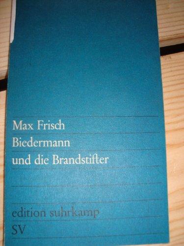 9783518000410: Frisch: Biedermann und die Brandstifter