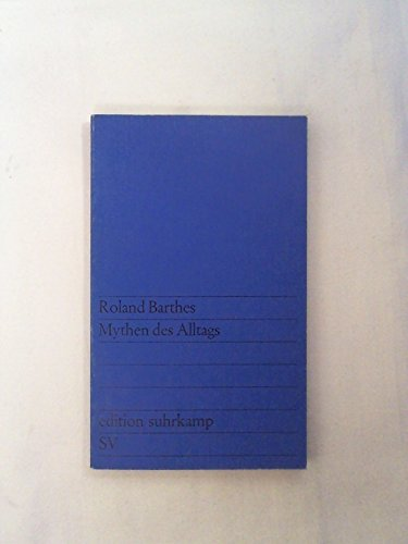 Mythen des Alltags: Roland Barthes