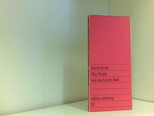 9783518001059: Herrpuntila und sein Knecht Matti - Bertolt Brecht