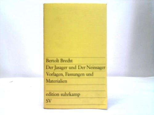9783518001714: Der Jasager und Der Neinsager. Vorlagen, Fassungen, Materialien