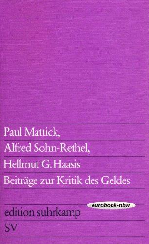 9783518007235: Beiträge zur Kritik des Geldes (Edition Suhrkamp)