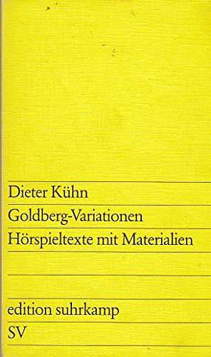 9783518007952: Goldberg-Variationen: Hörspieltexte mit Materialien (Edition Suhrkamp)