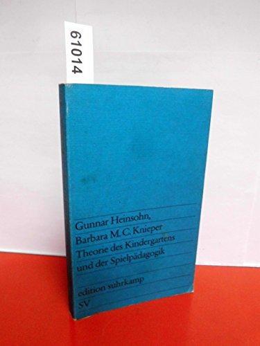 Gunnar Heinsohn: Theorie des Kindergartens und der: Gunnar Heinsohn