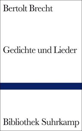 Gedichte und Lieder] ; Bertolt Brechts Gedichte: Brecht, Bertolt: