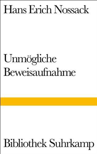 9783518010495: Bibliothek Suhrkamp, Bd.49, Unmögliche Beweisaufnahme