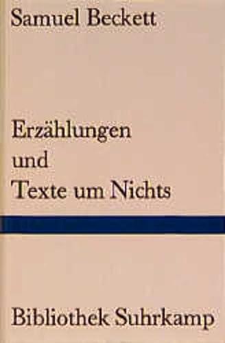 Bibliothek Suhrkamp, Bd.82, Erzählungen und Texte um Nichts (3518010824) by Samuel Beckett