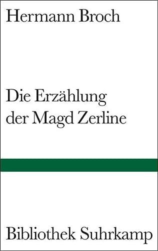 9783518012048: Die Erzählung der Magd Zerline