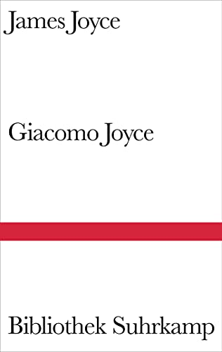 Giacomo Joyce: Joyce, James /