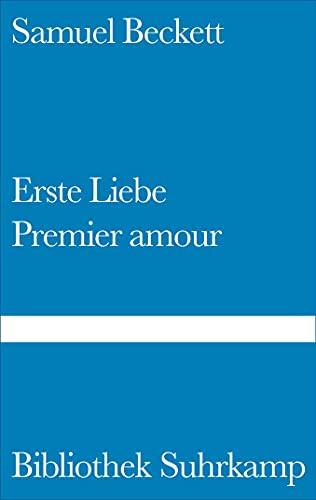 Erste Liebe/Premier Amour: Samuel Beckett