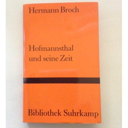 Hofmannsthal Und Seine Zeit: Broch, Hermann