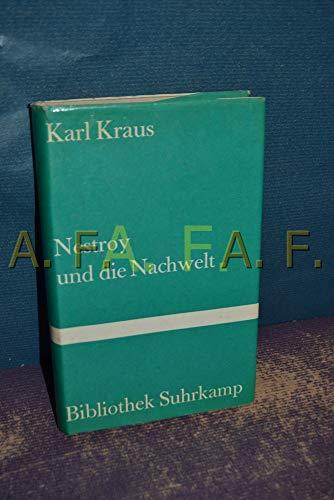 Nestroy und die Nachwelt (Bibliothek Suhrkamp ;: Kraus, Karl