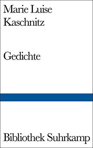 Gedichte. Ausgewählt und mit einem Nachwort von Peter Huchel. - (=Bibliothek Suhrkamp, BS 436). - Kaschnitz, Marie Luise