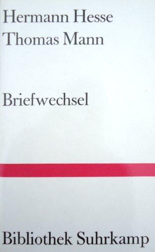 9783518014417: Hermann Hesse - Thomas Mann: Briefwechsel (Bibliothek Suhrkamp)