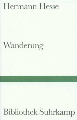 9783518014448: Wanderung: Aufzeichnungen (Bibliothek Suhrkamp ; Bd. 444) (German Edition)