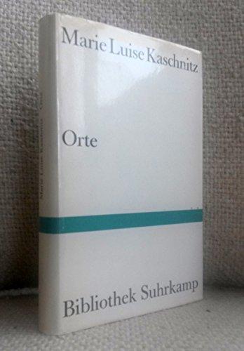 Orte : Aufzeichnungen: Kaschnitz, Marie Luise