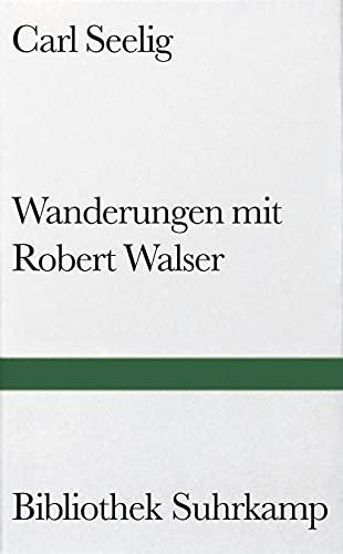 9783518015544: Wanderungen mit Robert Walser.