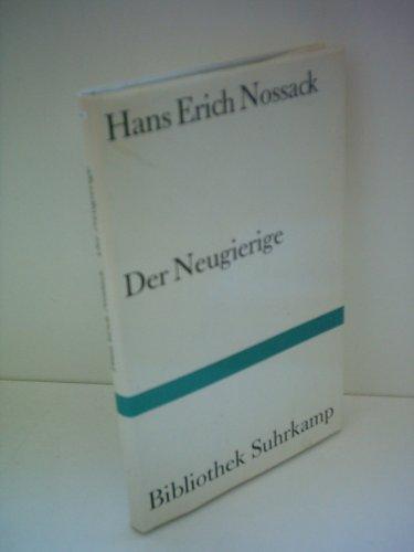 9783518016633: Der Neugierige: Erzählung (Bibliothek Suhrkamp)