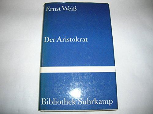 9783518017029: Der Aristokrat: Bo�tius von Orlam�nde : Roman (Bibliothek Suhrkamp)