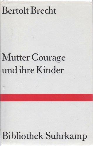 9783518017104: Mutter Courage und ihre Kinder: Eine Chronik aus dem Dreissigjahrigen Krieg (Bibliothek Suhrkamp) (German Edition)