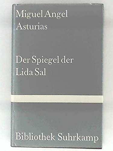 Der Spiegel der Lida Sal : Erzählungen: Asturias, Miguel Angel