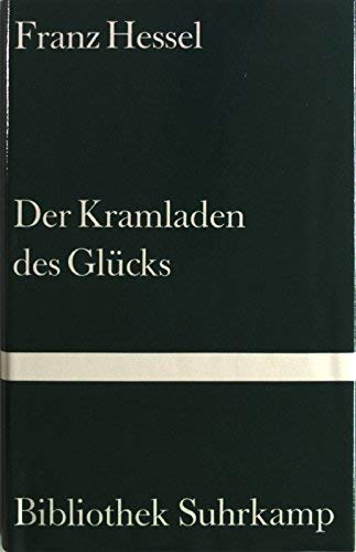 9783518018224: Der Kramladen des Glücks. Roman. ( = Bibliothek Suhrkamp, 822) .