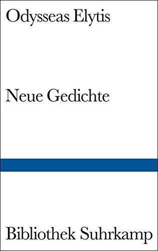Neue Gedichte: Zweisprachig neugriechisch-deutsch. Übertragen von Barbara: Elytis, Odysseas: