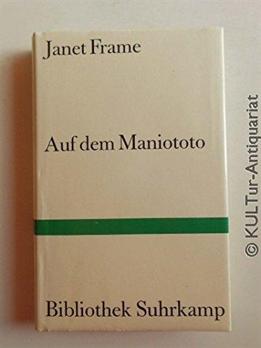 9783518019290: Auf dem Maniototo. Roman