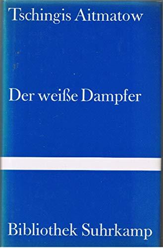 9783518019696: Der weiße Dampfer.
