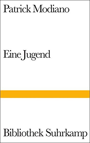 Eine Jugend [ Nobel Prize 2014 ] (German Edition) (3518019953) by Patrick Modiano