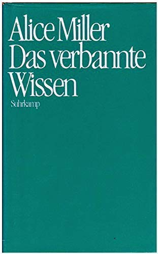 Das verbannte Wissen (German Edition) (351802227X) by Miller, Alice