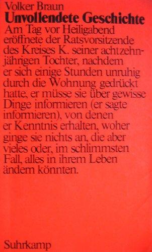 Unvollendete Geschichte.: Braun, Volker