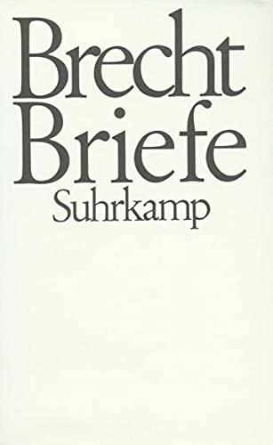 Briefe. Band 1: Briefe. Band 2: Anmerkungen.: Brecht, Bertolt: