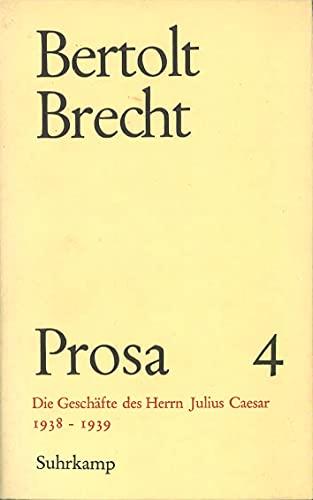 Prosa, 5 Bde., Ln, Bd.4, Die Geschäfte des Herrn Julius Caesar (3518024442) by Bertolt Brecht