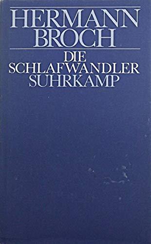 9783518024911: Die Schlafwandler: E. Romantrilogie (His Kommentierte Werkausgabe ; Bd. 1) (German Edition)